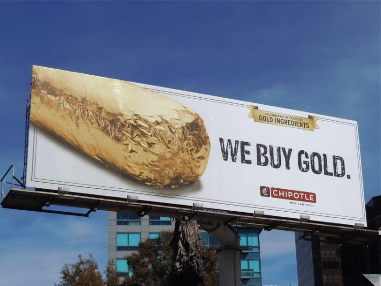 Chipotle_we_buy_gold_billboard